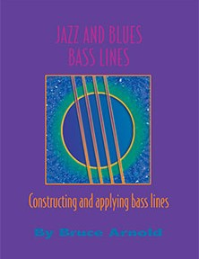 Jazz and Blues Bass Lines by Bruce Arnold for Muse Eek Publishing Company