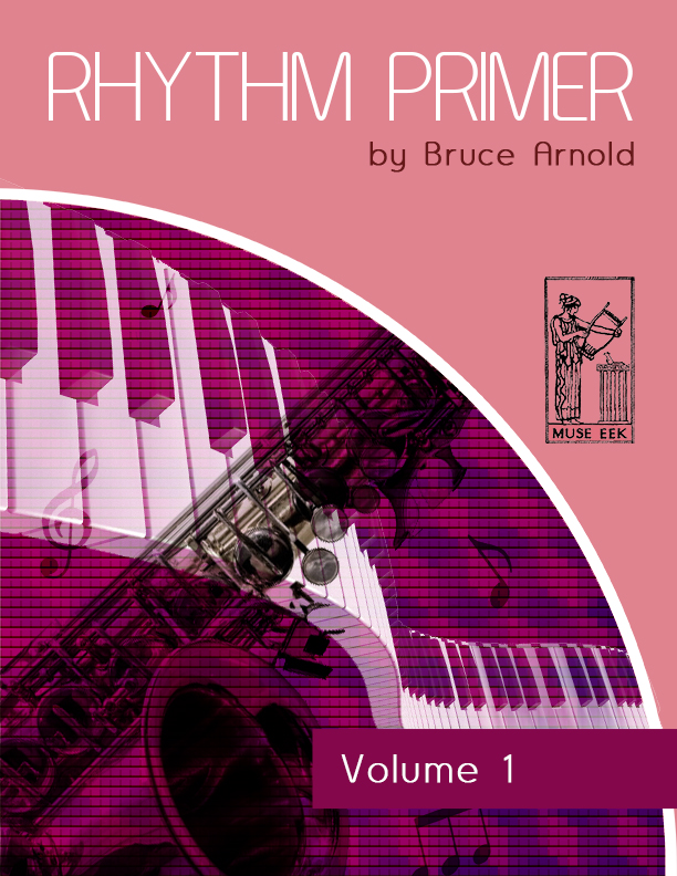 Rhythm Primer by Bruce Arnold for Muse Eek Publishing Company