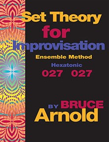 Set Theory for Improvisation 027 027 by Bruce Arnold for Muse Eek Publishing Company