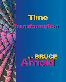 Time Transformation by Bruce Arnold for Muse Eek Publishing Company