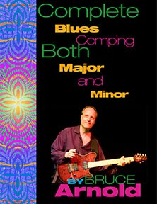 Complete Blues Comping Major and Minor for Guitar by Bruce Arnold for Muse Eek Publishing Company