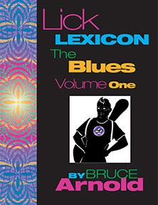Lick Lexicon The Blues Volume One by Bruce Arnold for Muse Eek Publishing Company