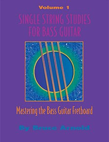 Single String Studies for Bass Volume One by Bruce Arnold for Muse Eek Publishing Company