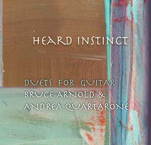 Heard Instinct by Guitarist Bruce Arnold and Andrea Quartarone for Muse Eek Publishing Company