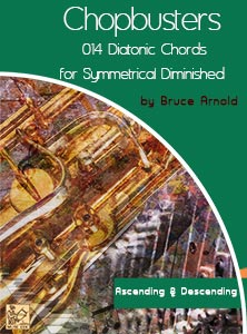 ChopBusters 014: Diatonic Chords of Symmetrical Diminished Scale Ascending and Descending