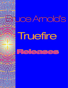 Guitarist Bruce Arnold's Truefire Releases Bruce Arnold for Muse Eek Publishing Company