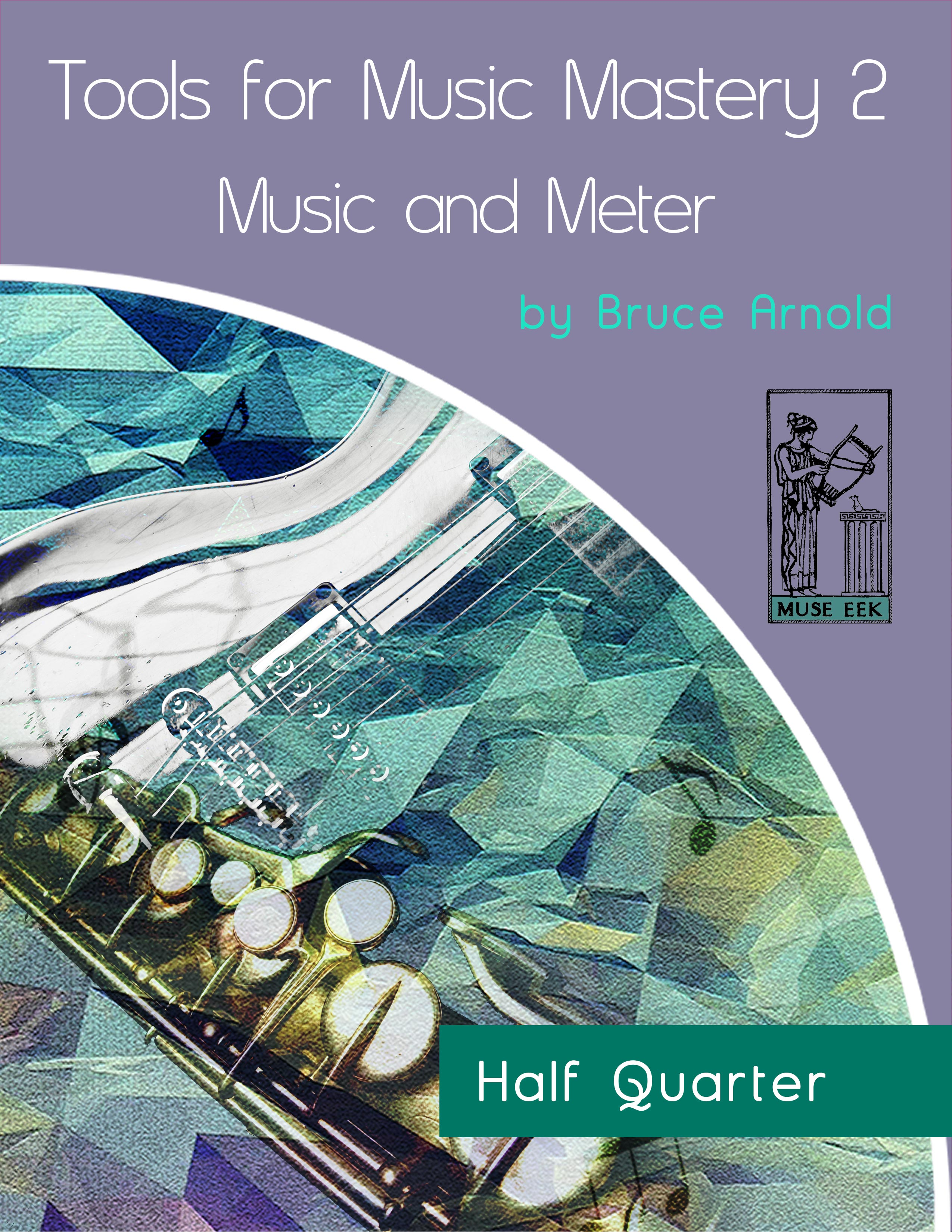 Tools for Music Mastery 2 Half Quarter