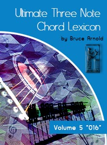 Ultimate 3 Note Chord Lexicon: Volume Five, 016