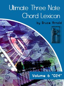 Ultimate 3 Note Chord Lexicon: Volume Six, 024