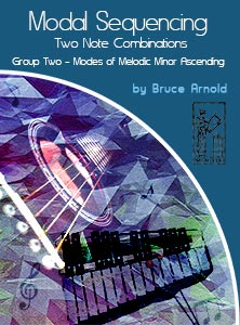 Modal Sequencing 2 Note Group 2 by Bruce arnold for Muse Eek Publishing Company