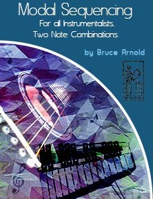 2 Note Modal Sequencing for All Instrumentalist by Bruce Arnold for Muse Eek Publishing Company