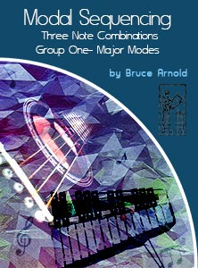 3 Note Modal Sequencing Group 1for All Instrumentalist Group 1 by Bruce Arnold for Muse Eek Publishing Company