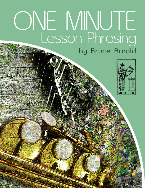 one-minute-lesson-phrasing-by-bruce-arnold-for-Muse-Eek-Publishing-Inc-One-Minute-Lesson-Series