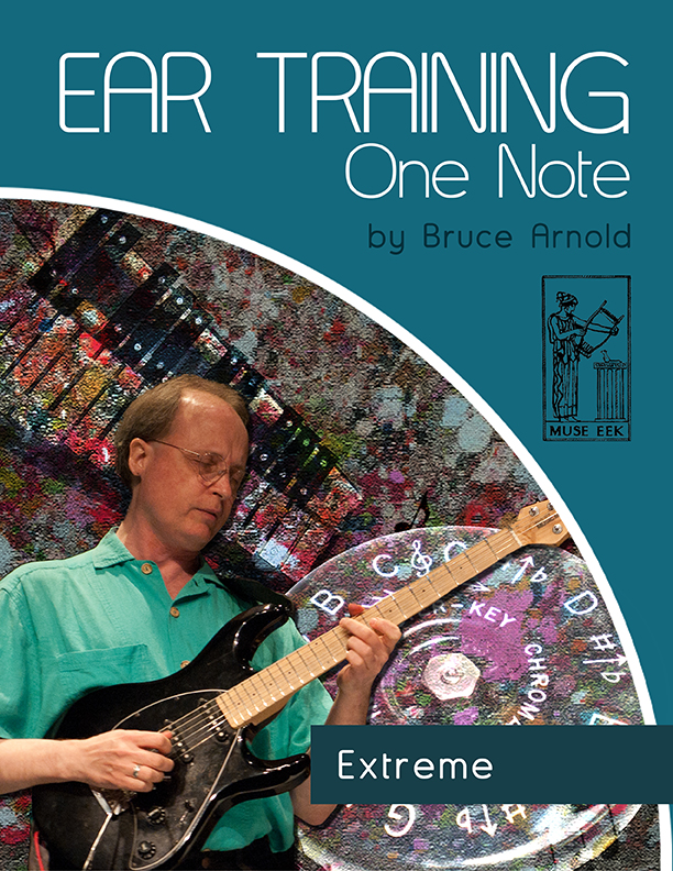 ear-training-one-note-extreme by bruce arnold for muse eek publishing company