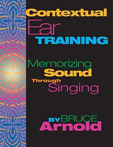 Contextual Ear Training by Bruce Arnold for Muse Eek Publishing Company