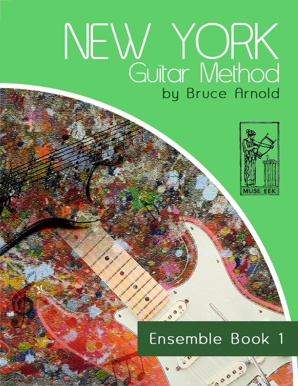 new-york-guitar-method-ensemble-book-One-by-Bruce-Arnold-For-Muse-Eek-Publishing-Inc-New-York-Guitar-Method-Series