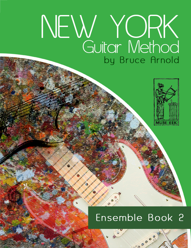 new-york-guitar-method-ensemble-book-two-by-bruce-arnold-for-Muse-Eek-Publishing-Inc-New-York-Guitar-Method-Series