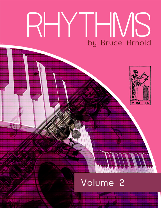 Rhythms Volume Two-Music-Rhythm-Series-by Bruce Arnold for Muse Eek Publishing Company