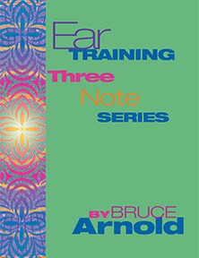 Ear Training 3 note Series by Bruce Arnold for Muse Eek Publishing Company