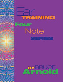 Ear Training Four Note Series by Bruce Arnold for Muse Eek Publishing Company
