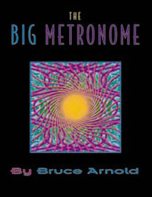 Big Metronome Time Studies by Bruce Arnold for Muse Eek Publishing Company
