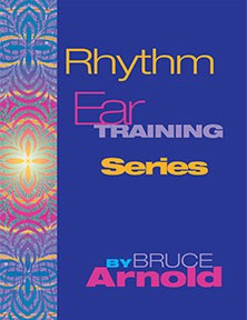 Rhythm Ear Training Series by Bruce Arnold for Muse Eek Publishing Company
