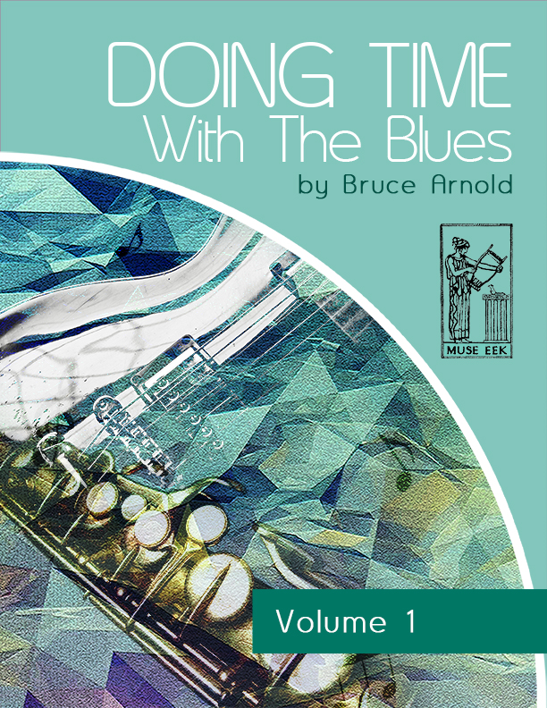 doing-time-with-blues-volume-1-by-bruce-arnold-for-muse-eek-publishing-inc-Doing Time Rhythm Series