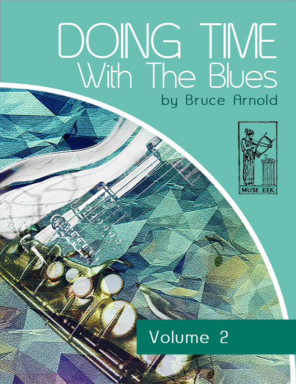 doing-time-with-blues-volume-2-by-bruce-arnold-for-muse-eek-publishing-inc.-Doing-Time-Rhythm-Series