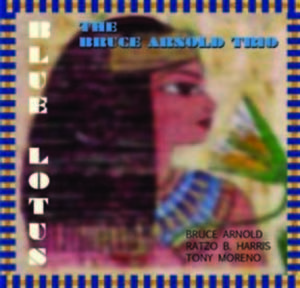 Bruce Arnold's CD Blue Lotus for Muse Eek Publishing Company