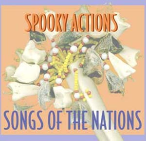 "Bruce Arnold and John Gunther's Group ""Spooky Actions"" CD ""Songs of the Nations. Native American Songs"""