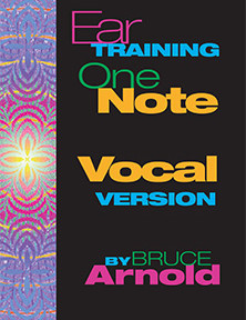 Ear Training One Note Vocal Version by Bruce Arnold for Muse Eek Publishing Company
