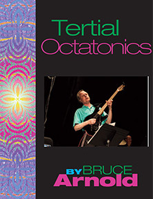 Tertial Octatonics by Bruce Arnold for Muse Eek Publishing Company