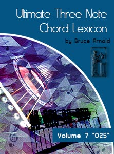 Ultimate 3 Note Chord Lexicon: Volume Seven, 025
