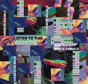 "Bruce Arnold and Judi Silvano's CD ""Listen To This"" on the Muse Eek Publishing Company record label."