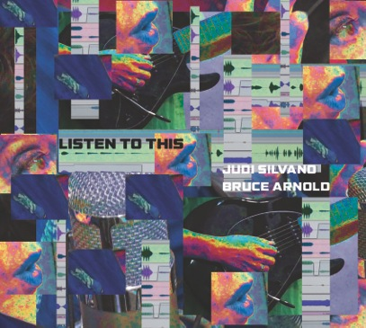 Listen to This CD Cover for Judi Silvano and Bruce Arnold