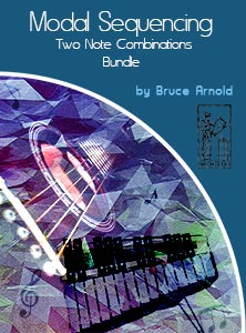 2 Note Modal Sequencing for All Instrumentalist Bundle by Bruce Arnold for Muse Eek Publishing Company Modal Sequencing Series