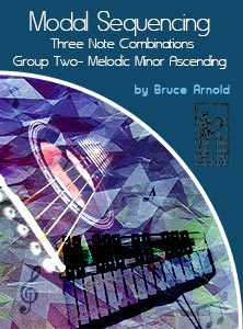 Modal Sequencing 3 Note Group 2 by Bruce arnold for Muse Eek Publishing Company