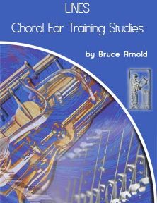 LINES-Choral-Ear-Training-Studies SATB-by Bruce Arnold for Muse Eek Publishing Comapn