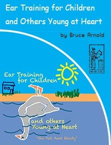 Ear Training For Children and Others Young at Heart Go Tell Aunt Rhody