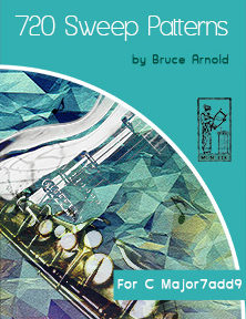 720 Sweep Arpeggio Patterns for Instrumentalists by Bruce Arnold for Muse Eek Publishing Company