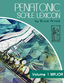 PENTATONIC-SCALE-LEXICON-Volume-One-Major-by-Bruce-Arnold-for-Muse-Eek-Publishing-Company