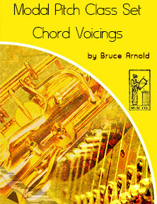 Modal Pitch Class Set Voicings by Bruce Arnold for Muse Eek Publishing Company