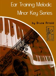 Ear-Training-Three-Note-Melodic-Minor-Key-Series-by-Bruce-Arnold-for-Muse-Eek-Publishing-Company