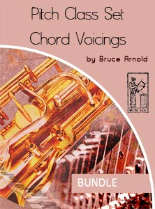 Pitch-Class-Set-Voicings-BUNDLE by Bruce Arnold for Muse Eek Publishing Company Modal Chromatic Pitch Class Set Chord Voicings Modal Pitch Class Set Chord Voicings Applying Pitch Class Set Chord Voicings Applying 013 Chord Voicings