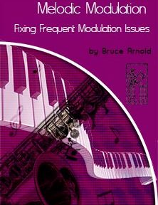 Melodic-Modulation-Fixing-Frequent-Modulation-Issues-By-Bruce-Arnold-for-Muse-Eek-Publishing-Inc.