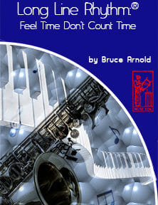 Long-Line-Rhythm-Feel-Time_Dont-Count-Time-by-Bruce-Arnold-for-Muse-Eek-Publishing-Inc.