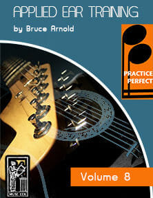 Practice-Perfect-Applied-Ear-Training-V8-by-Bruce-Arnold-for-Muse-Eek-Publishing-Inc.-Practice Perfect Ear Training Series real Punk Music Ear Training