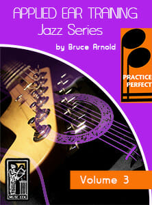 Practice-Perfect-Applied-Ear-Training-Jazz Seris-V3-Rhythm-Changes-Ear-Training-by-Bruce-Arnold-for-Muse-Eek-Publishing-Inc.