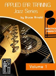 Practice-Perfect-Applied-Jazz-Ear-Training-Jazz-Series-Volume-One-by-Bruce-Arnold-for-Muse-Eek_Publishing-Inc