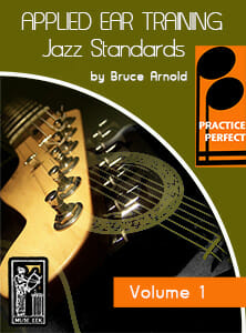 Practice-Perfect-Applied-Jazz-Standard-Ear-Training-by-Bruce-Arnold-for-Muse-eek-Publishing-Inc.